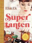 Omslag till boken Supertanten, av Elin Ek